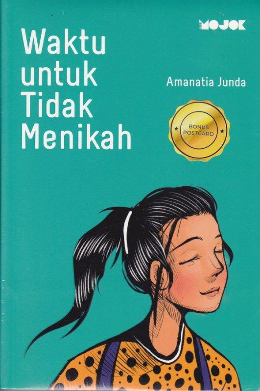Cover Buku Waktu untuk Tidak Menikah (New Cover)