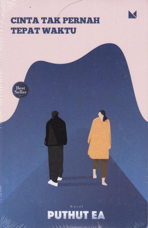 Cover Buku Cinta Tak Pernah Tepat Waktu (New Cover)