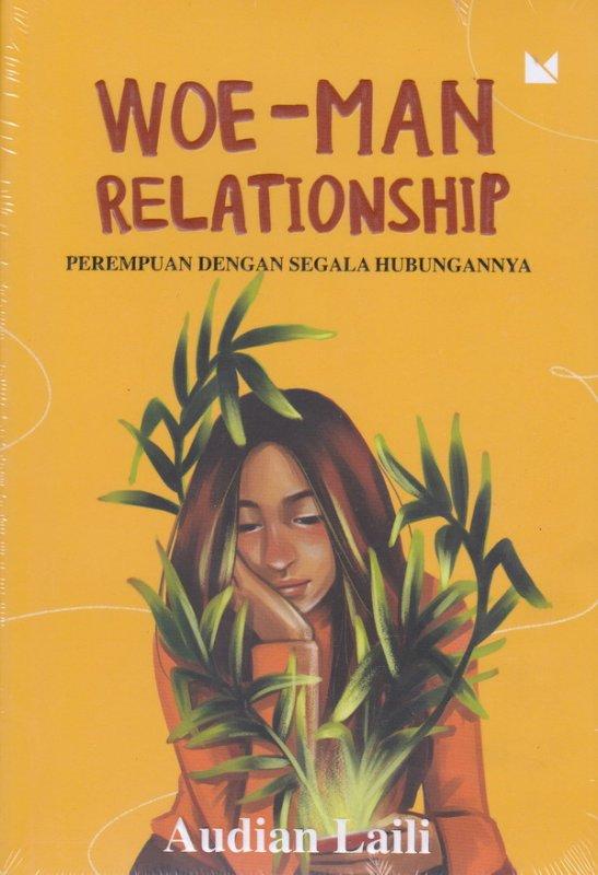 Cover Buku Woe-Man Relationship (New Cover) - Perempuan Dengan Segala Hubungannya