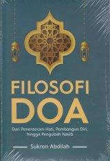 Detail Buku FILOSOFI DOA ( Dari penentraman hati , Pembangun Diri, hingga pengubah Nasib]