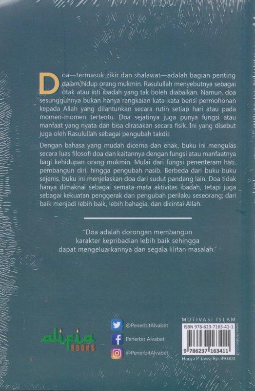 Cover Belakang Buku FILOSOFI DOA ( Dari penentraman hati , Pembangun Diri, hingga pengubah Nasib