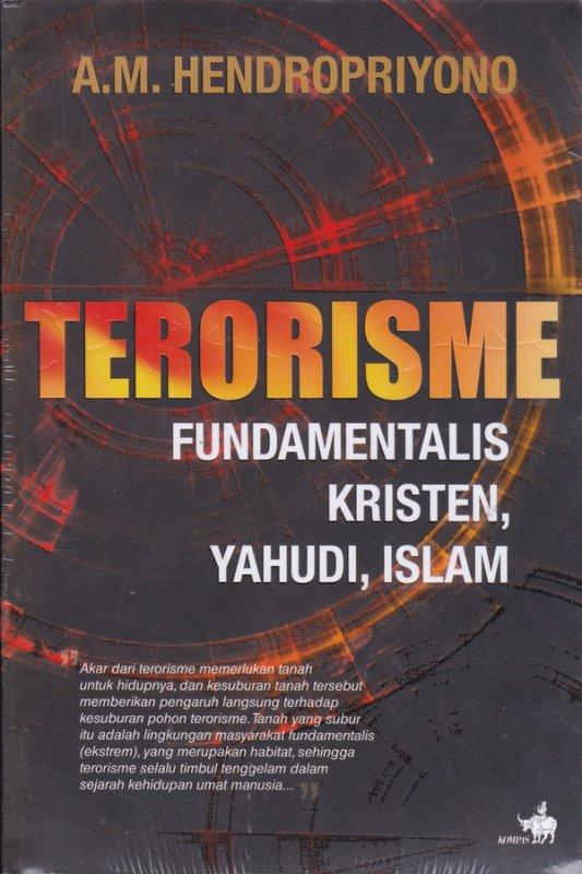 Cover Buku TERORISME Fundamentalis kristen, yahudi , islam