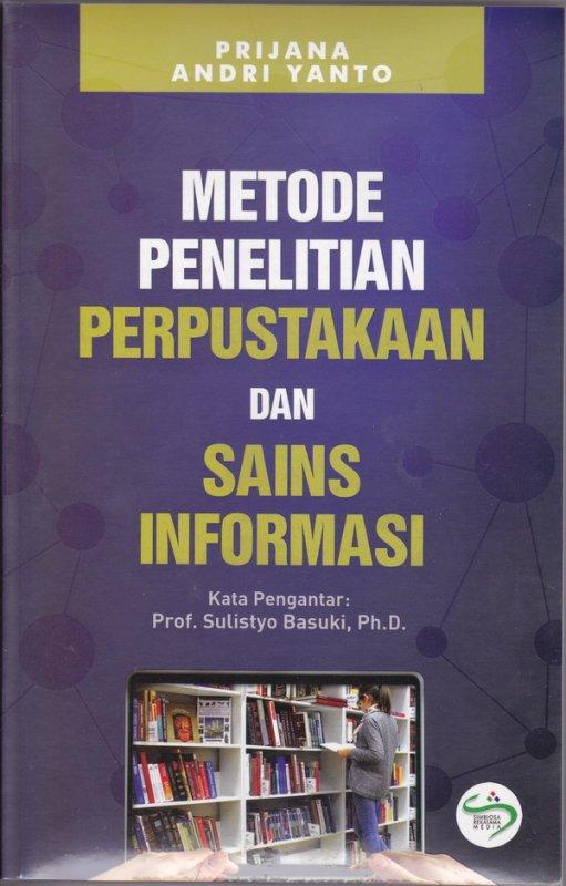 Cover Buku METODE PENELITIAN PERPUSTAKAAN DAN SAINS INFORMASI