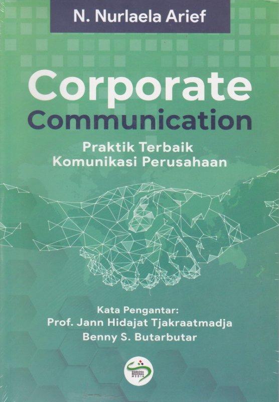 Cover Buku Corporate Commnication (Praktik Terbaik komunikasi Perusahaan)