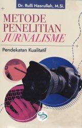 Detail Buku Metode Penelitian Jurnalisme( pendekatan kualitatif)