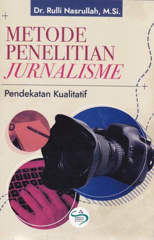 Cover Buku Metode Penelitian Jurnalisme( pendekatan kualitatif)