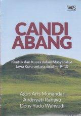 Detail Buku CANDI ABANG.Konflik dan Kuasa dalam Masyarakat Jawa Kuna antara abad ke 9-10