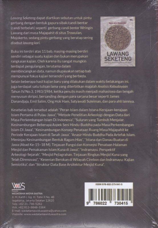 Cover Belakang Buku LAWANG SEKETENG. MENGEJA ARKEOLOGI ISLAM