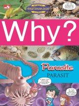 Detail Buku Why? Parasite-parasit (makhluk yang menumpang hidup dengan makhluk lain)