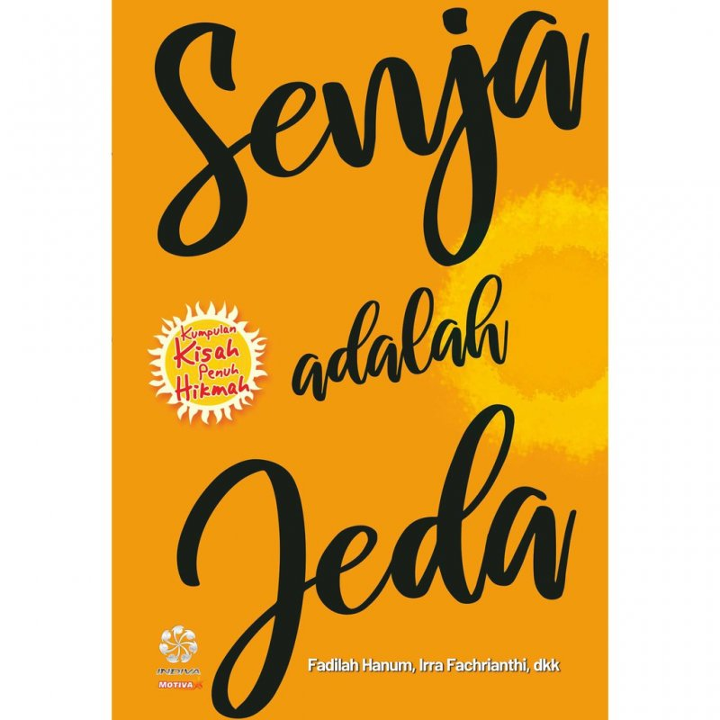 Cover Buku SENJA ADALAH JEDA