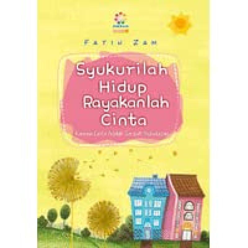Cover Buku Syukurilah Hidup Rayakanlah Cinta