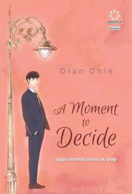 Cover Buku A Moment to Decide
