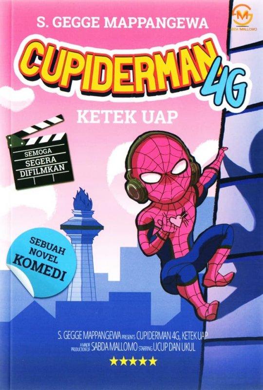 Cover Buku Cupiderman 4G Ketek Uap Novel Komedi