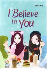 Novel I Believe in You
