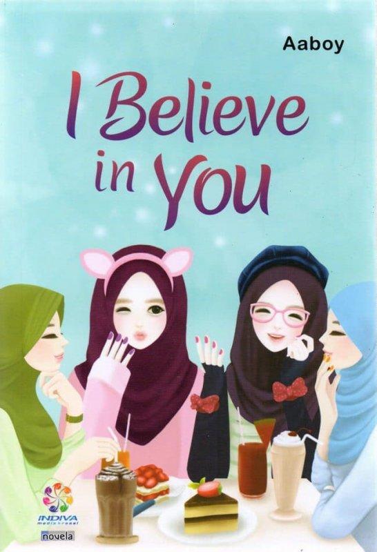 Cover Buku Novel I Believe in You