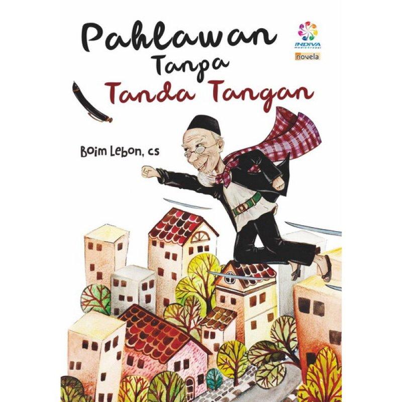 Cover Buku Pahlawan Tanpa Tanda Tangan