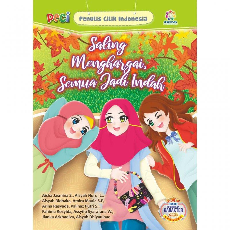 Cover Buku Saling Menghargai Semua Jadi Indah
