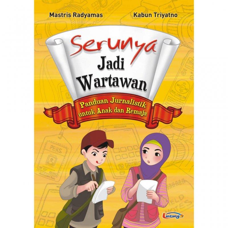 Cover Buku Serunya jadi wartawan