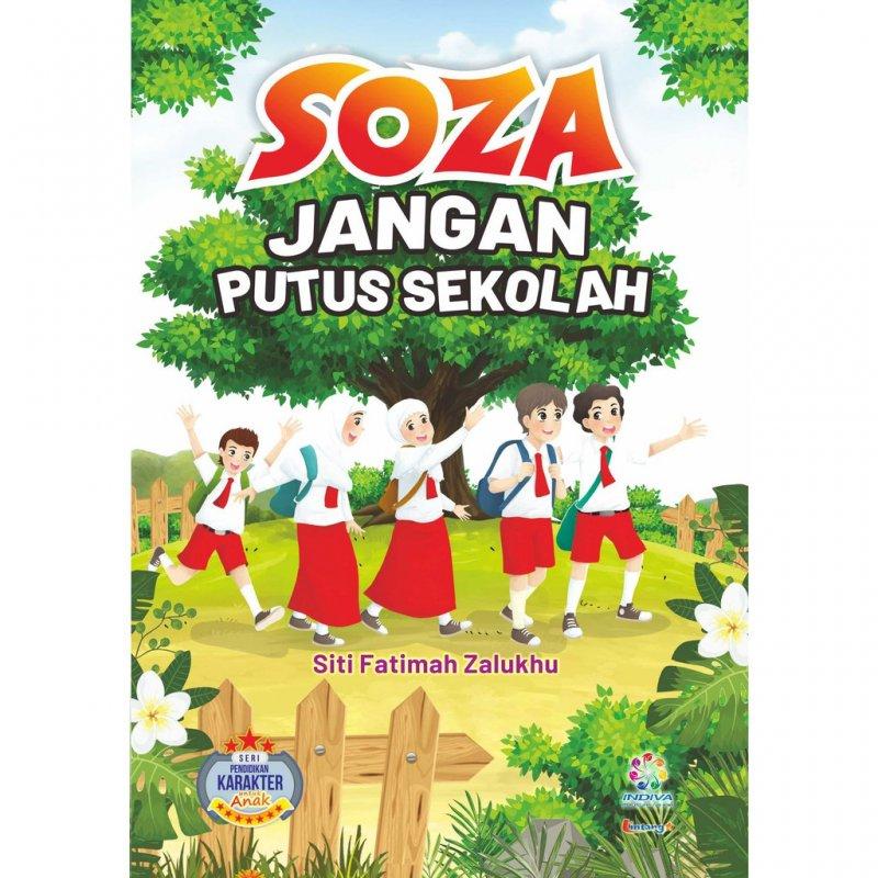 Cover Buku Soza Jangan Putus Sekolah