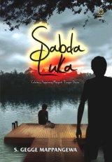 Detail Buku SABDA LUKA: Calabai, Sepasang Merpati Tanpa Dara