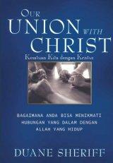 KESATUAN KITA DENGAN KRISTUS