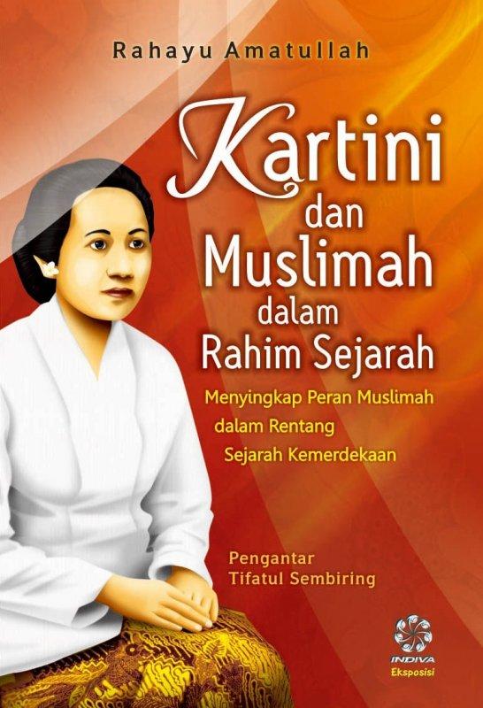 Cover Buku Kartini dan Muslimah dalam Rahim Sejarah
