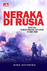 Neraka Di Rusia: Kisah laga pasukan pengawal Hitler