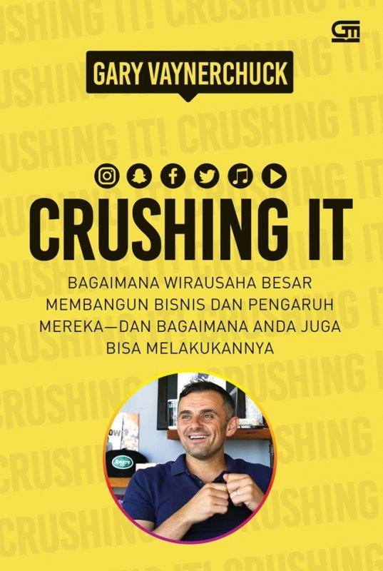 Cover Buku Crushing It: Bagaimana wirausahawan besar membangun bisnisnya?