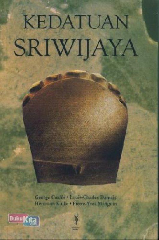 Cover Buku Kedatuan Sriwijaya BK