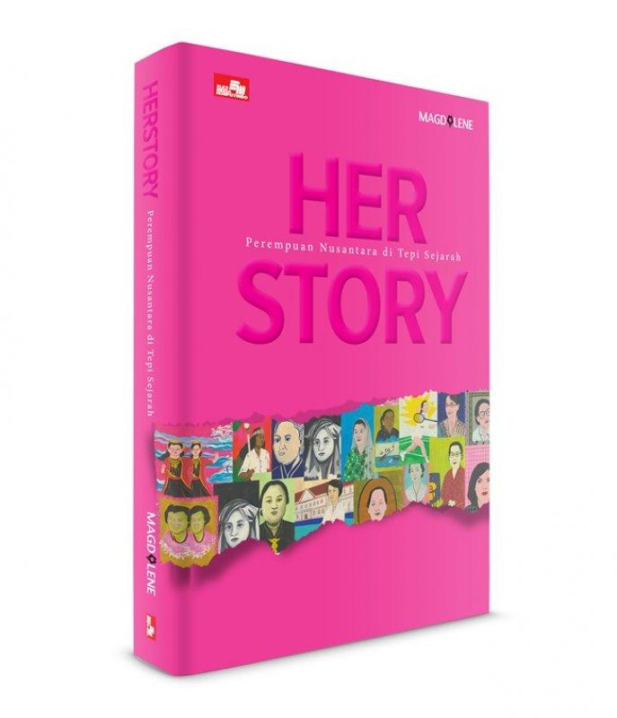 Cover Belakang Buku Her Story: Perempuan Nusantara Di Tepi Sejarah