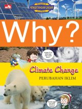 Detail Buku Why? Climate Change - Perubahan Iklim]