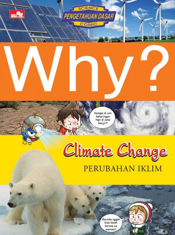 Cover Buku Why? Climate Change - Perubahan Iklim