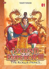Legend Of An Emperor Iii : The Rogue Prince 01