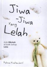 JIWA-JIWA YANG LELAH