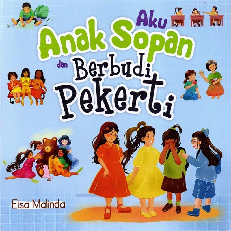 Cover Buku Aku Anak Sopan dan Berbudi Pekerti