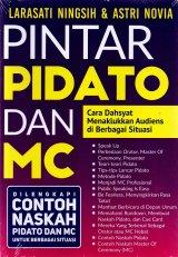 PINTAR PIDATO DAN MC: Cara Dahsyat Menaklukkan Audiens di Berbagai Situasi