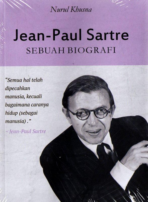 Cover Buku Jean-Paul Sartre: Sebuah Biografi