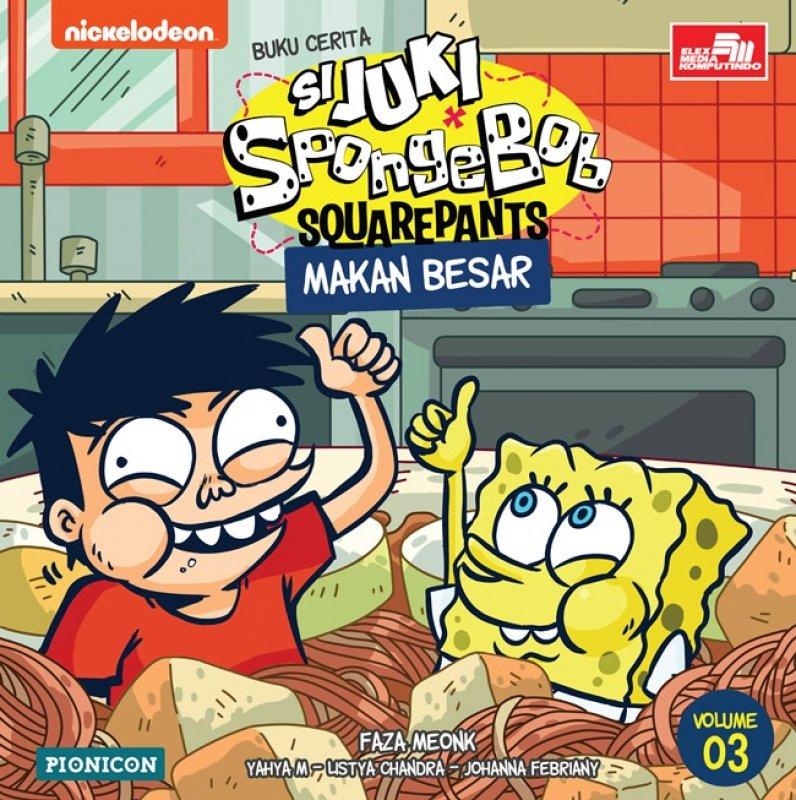 Cover Buku Juki-Spongebob: Makan Besar
