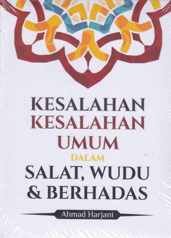 Cover Buku Kesalahan -Kesalahan Umum Dalam Salat , Wudhu & Berhadas