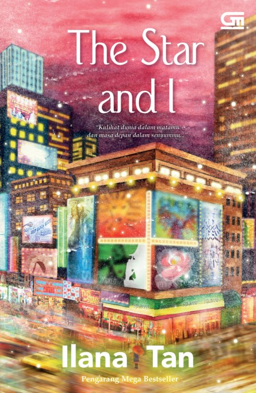 Cover Buku The Star And I (Edisi Tanda Tangan)