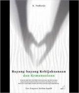 Bayang-bayang Kebijaksanaan dan Kemanusiaan: kumpulan kisah tokoh filsafat dan kemanusiaan