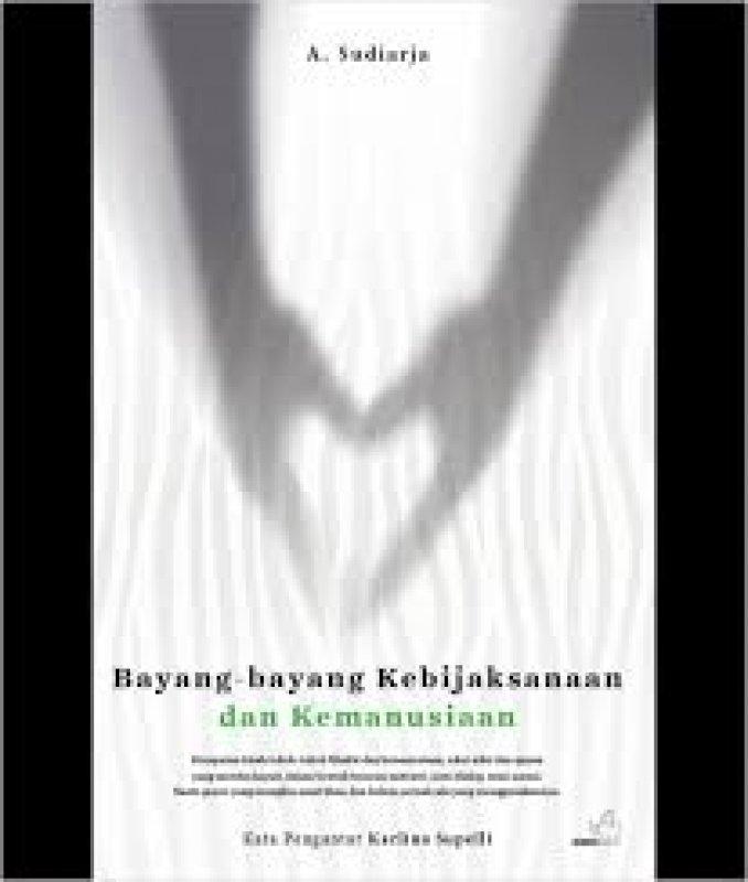Cover Buku Bayang-bayang Kebijaksanaan dan Kemanusiaan: kumpulan kisah tokoh filsafat dan kemanusiaan
