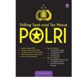 Drilling Soal-Soal Tes Masuk POLRI
