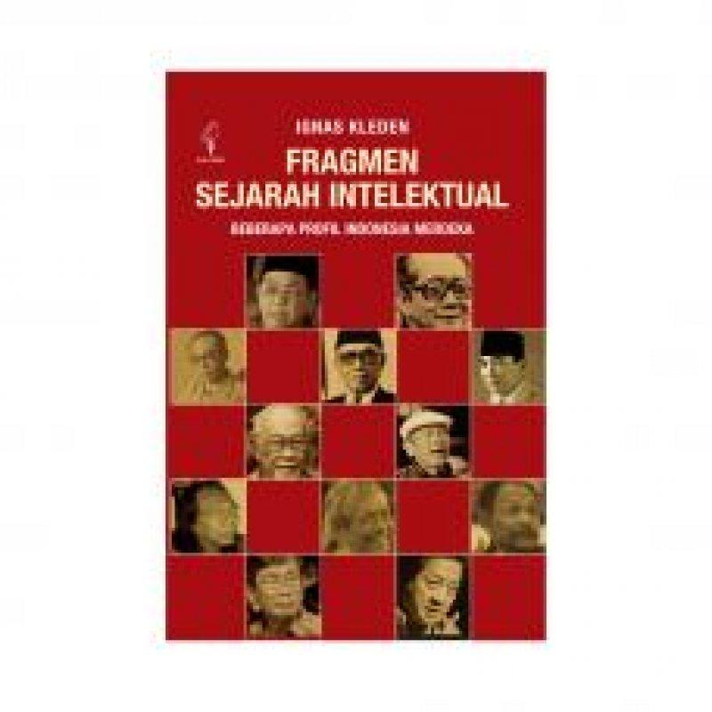 Cover Buku Fragmen Sejarah Intelektual (sebuah memoar/biografi)