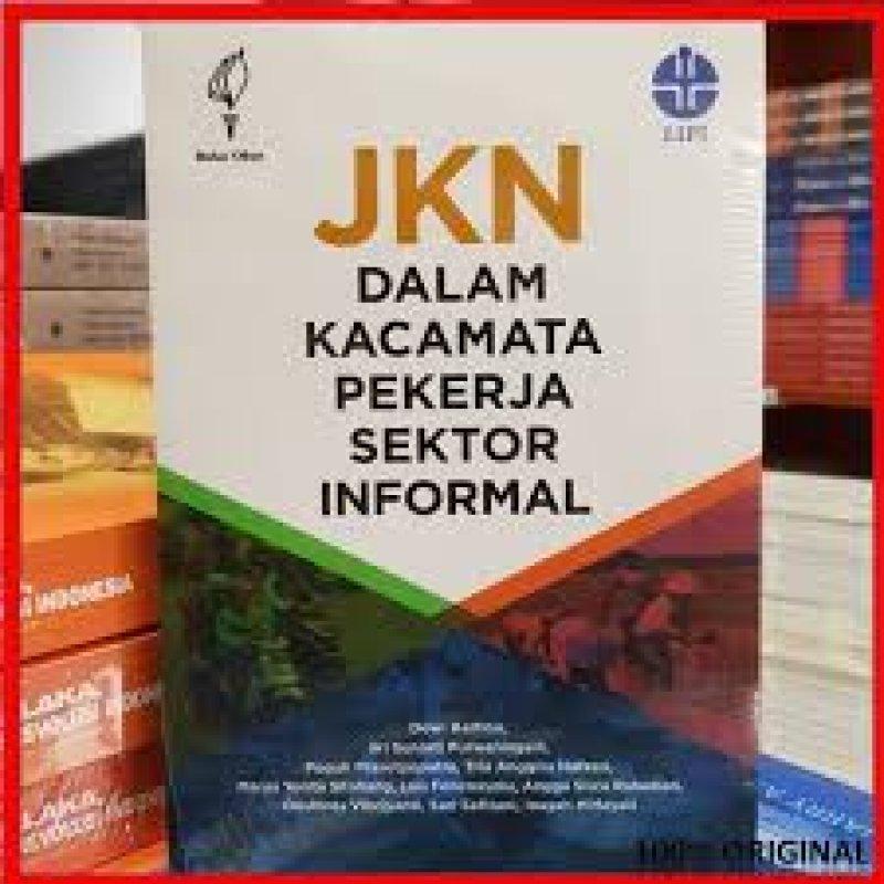 Cover Buku JKN Dalam Kacamata Pekerja Sektor Informal