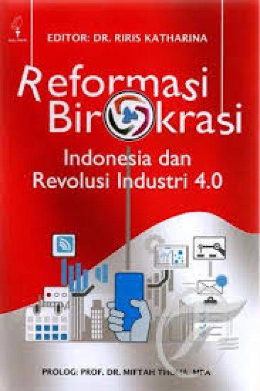 Cover Buku Reformasi Birokrasi - Indonesia dan Revolusi Industri 4.0