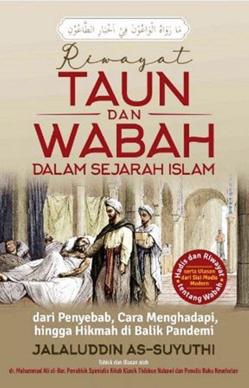 Cover Buku Riwayat Taun Dan Wabah Dalam Sejarah Islam