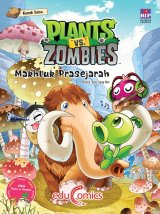 Educomics Plants Vs Zombies : Makhluk Prasejarah