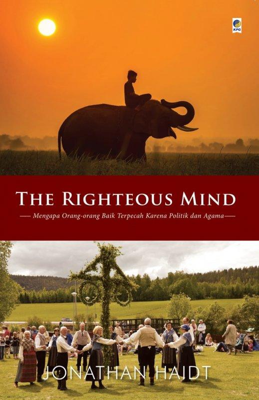 Cover Buku The Righteous Mind: mengapa orang baik terpecah karena politik dan agama