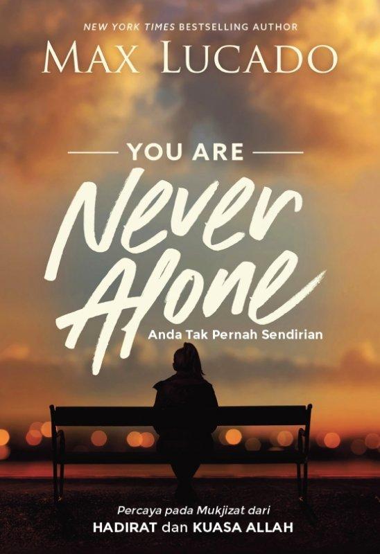 Cover Buku Anda Tak Pernah Sendirian